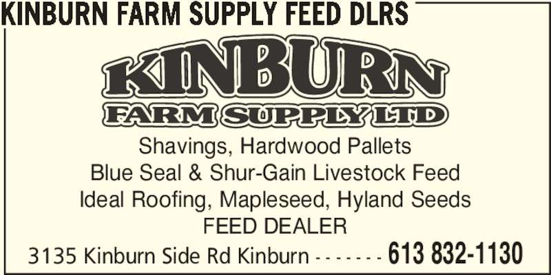 Kinburn Farm Supply (613-832-1130) - Annonce illustrée======= -