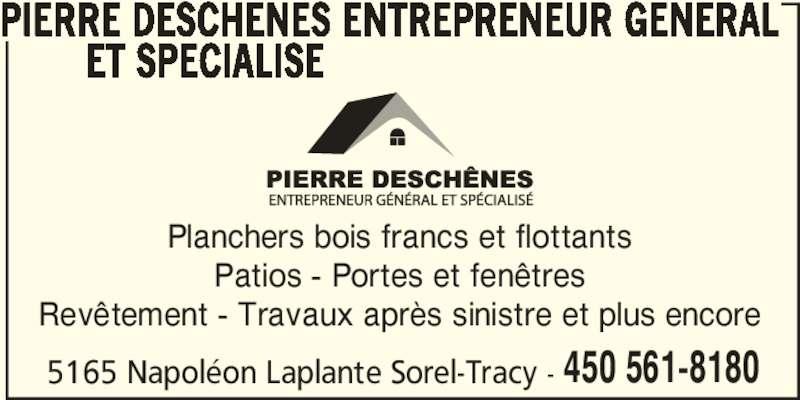 Pierre desch nes entrepreneur g n ral et sp cialis for Porte fenetre boulet sorel tracy