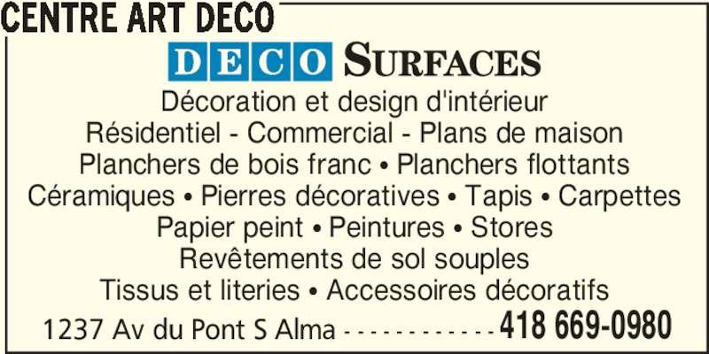 Centre Art Déco (418-669-0980) - Annonce illustrée======= -