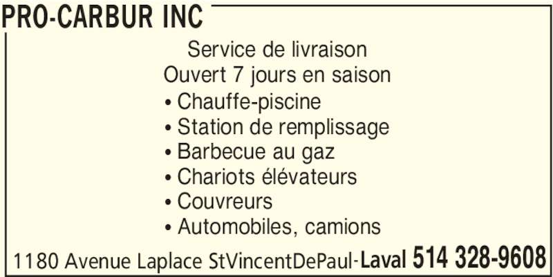 Pro carbur inc laval qc 1180 av laplace canpages fr for Chauffe piscine au propane