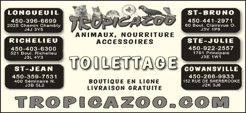 Tropicazoo St-Jean (450-359-7531) - Annonce illustrée======= -