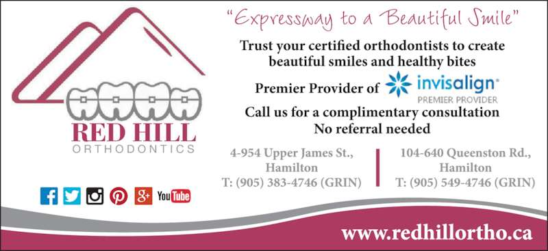 "Red Hill Orthodontics (905-549-4746) - Display Ad - ""Expressway to a Beautiful Smile"" O R T H O D O N T I C S RED HILL"