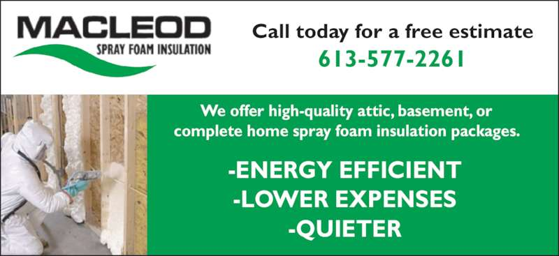 Macleod Spray Foam Insulation Opening Hours On