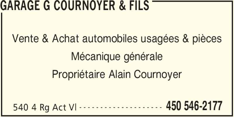 Garage g cournoyer fils acton val qc 540 4 rg for Garage ad st laurent de la plaine