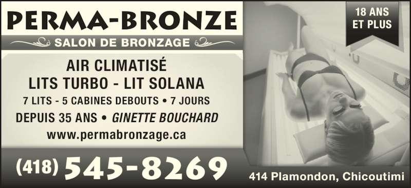 Perma bronze horaire d 39 ouverture 414 rue plamondon for Ouvrir un salon de bronzage