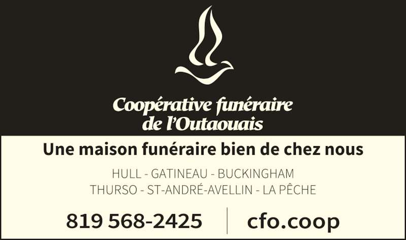 La Coopérative Funéraire De L'Outaouais (819-568-2425) - Annonce illustrée======= -