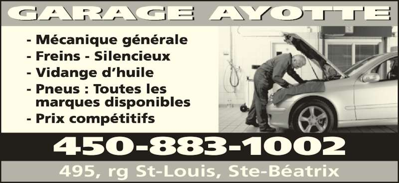 Garage ayotte ste b atrix qc 495 rang st louis for Garage ad saint thurial