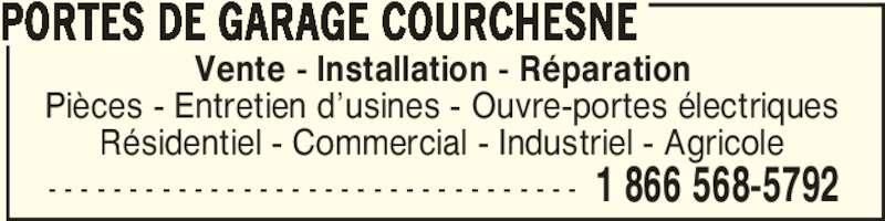 Portes de garage courchesne horaire d 39 ouverture 30 rang courchesne pierreville qc - Installation ouvre porte de garage ...