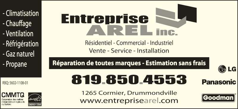 entreprise arel inc horaire d 39 ouverture 1265 rue cormier drummondville qc. Black Bedroom Furniture Sets. Home Design Ideas