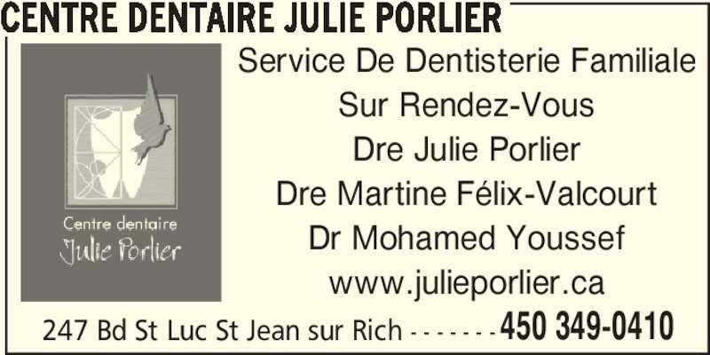 Centre dentaire julie porlier saint jean sur richelieu for Abces gencive traitement maison