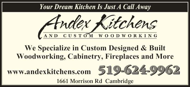Andex Kitchens & Custom Woodworking Inc - 1661 Morrison Rd, Cambridge, ON