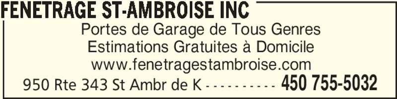 Fenêtrage St-Ambroise Inc (450-755-5032) - Annonce illustrée======= - Portes de Garage de Tous Genres Estimations Gratuites à Domicile www.fenetragestambroise.com FENETRAGE ST-AMBROISE INC 450 755-5032950 Rte 343 St Ambr de K - - - - - - - - - -