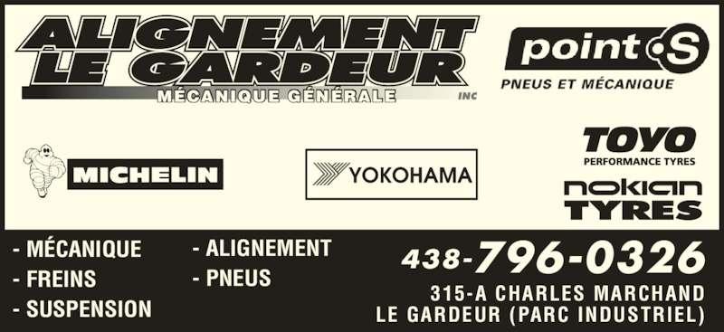Alignement Le Gardeur (450-657-0604) - Annonce illustrée======= - MÉCANIQUE GÉNÉRALE 438-796-0326 315-A CHARLES MARCHAND LE GARDEUR (PARC INDUSTRIEL) - MÉCANIQUE - FREINS - SUSPENSION - ALIGNEMENT - PNEUS