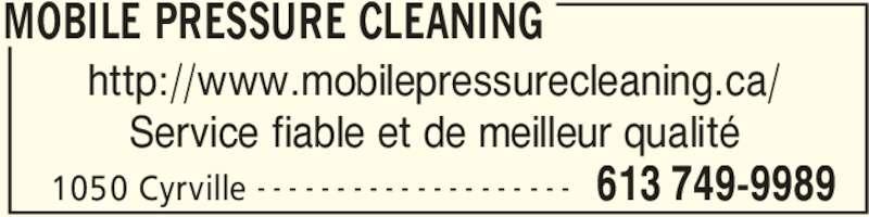 Mobile Pressure Cleaning (613-749-9989) - Annonce illustrée======= - MOBILE PRESSURE CLEANING 1050 Cyrville 613 749-9989- - - - - - - - - - - - - - - - - - - - http://www.mobilepressurecleaning.ca/ Service fiable et de meilleur qualité