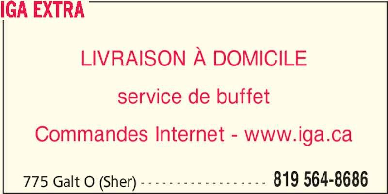 IGA Extra (819-564-8686) - Annonce illustrée======= -