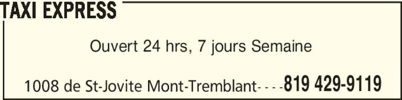 Taxi express horaire d 39 ouverture 1008 rue de saint for Chambre de commerce de mont tremblant