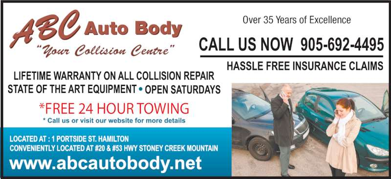 "A B C Auto Body (905-692-4495) - Display Ad - ABCAuto Body Over 35 Years of Excellence *FREE 24 HOUR TOWING ""Your Collision Centre"""