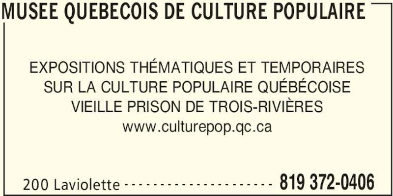 musee quebecois de culture populaire trois rivi res qc. Black Bedroom Furniture Sets. Home Design Ideas