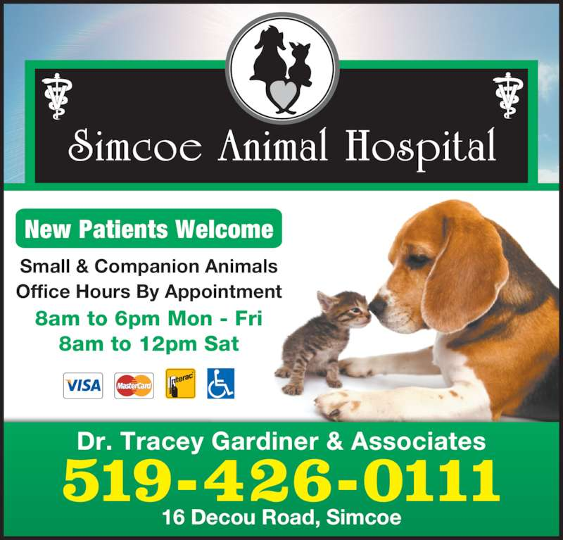 Simcoe Animal Hospital (519-426-0111) - Display Ad - 519-426-0111 Small & Companion Animals Office Hours By Appointment New Patients Welcome 8am to 6pm Mon - Fri 8am to 12pm Sat Dr. Tracey Gardiner & Associates 16 Decou Road, Simcoe
