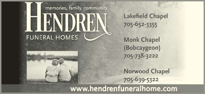 Hendren Funeral Homes - Monk Chapel (705-738-3222) - Display Ad -