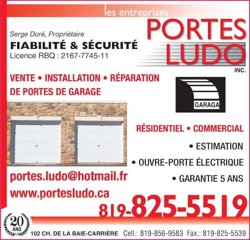 Les entreprises ludo inc val d 39 or qc 102 ch de la baie carri re canpages fr - Installation ouvre porte de garage ...