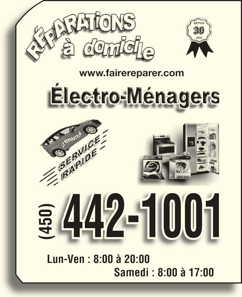 Le Réparateur (450-442-1001) - Annonce illustrée======= - www.fairereparer.com 442-1001(450) Lun-Ven : 8:00 à 20:00   Samedi : 8:00 à 17:00 (4 50 (4 50
