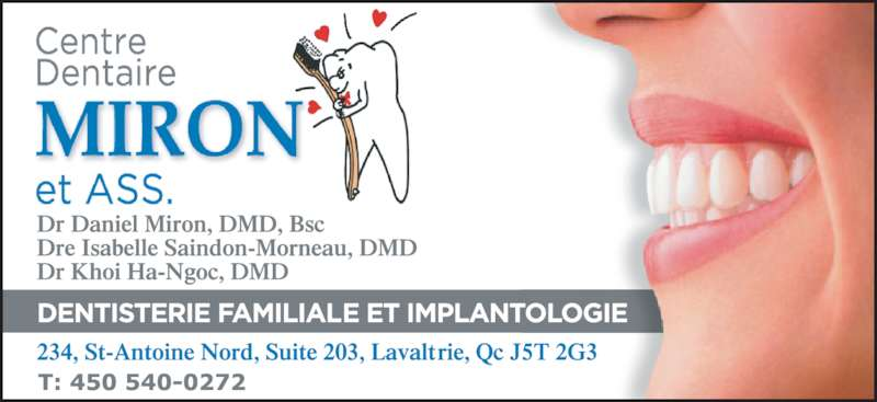 Centre Dentaire Miron et Associés (450-586-1133) - Annonce illustrée======= -