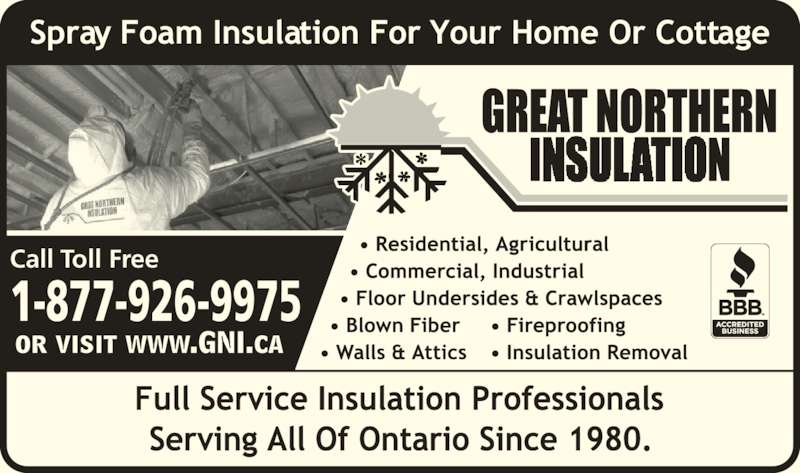 Great Northern Insulation (519-539-7946) - Display Ad - 1-877-926-9975 Call Toll Free