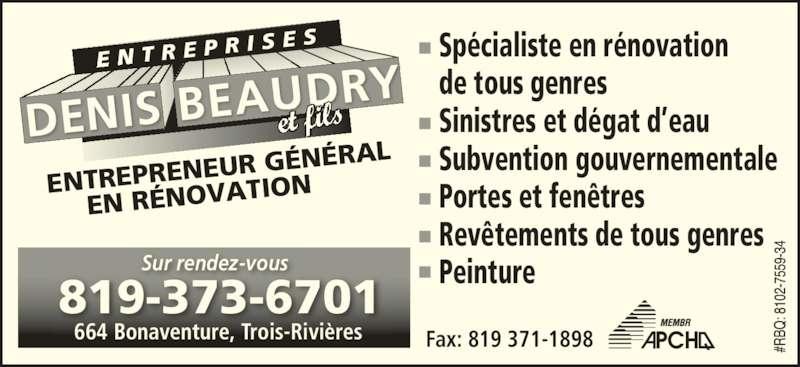 Entreprises denis beaudry 664 rue bonaventure trois for Subvention porte et fenetre quebec
