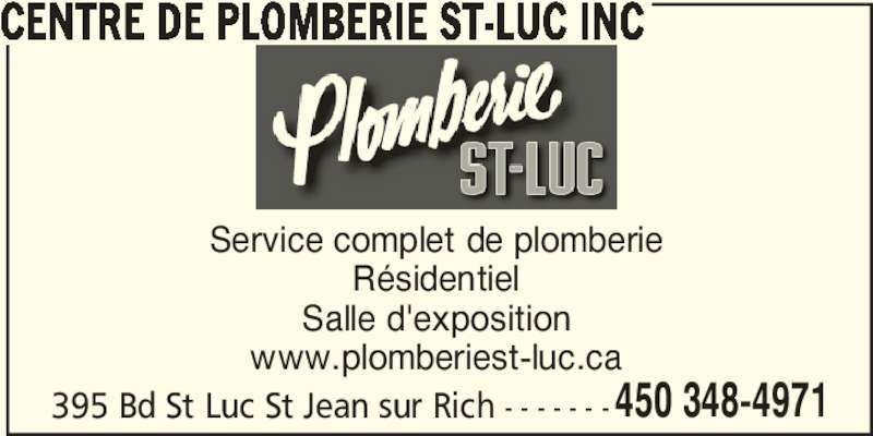 Centre de Plomberie St-Luc Inc (450-348-4971) - Annonce illustrée======= - CENTRE DE PLOMBERIE ST-LUC INC 395 Bd St Luc St Jean sur Rich - - - - - - -450 348-4971 Service complet de plomberie Résidentiel Salle d'exposition www.plomberiest-luc.ca