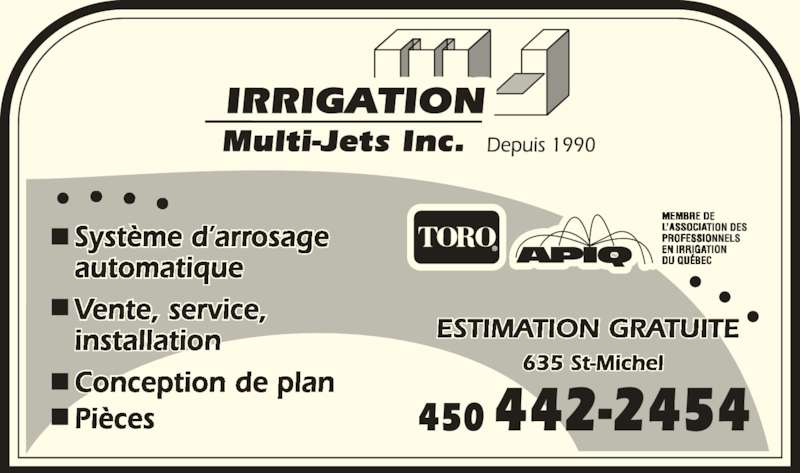Irrigation Multi-Jets Inc (450-442-2454) - Annonce illustrée======= - 450 442-2454 Système d'arrosage  automatique Vente, service,  installation Conception de plan Pièces 635 St-Michel ESTIMATION GRATUITE