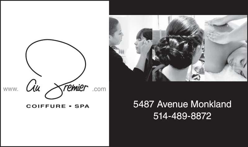 Au Premier Coiffure Spa (514-489-8872) - Annonce illustrée======= - 514-489-8872 www. .com 5487 Avenue Monkland