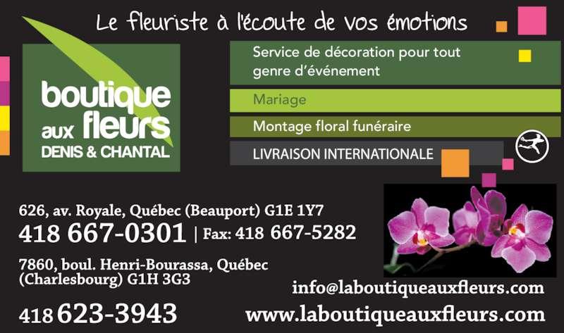 Boutique aux fleurs Denis et Chantal (418-623-3943) - Annonce illustrée======= - Service de décoration pour tout genre d'événement Montage floral funéraire Mariage