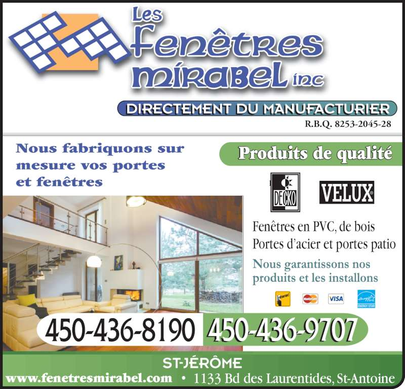 Fen tres mirabel horaire d 39 ouverture 1133 blvd des for Fenetre energy star quebec