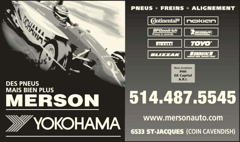Merson (514-487-5545) - Annonce illustrée======= - • • 6533 ST-JACQUES (COIN CAVENDISH) www.mersonauto.com 514.487.5545
