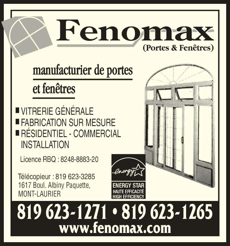 Fenomax portes fen tres mont laurier qc 1617 for Futura porte et fenetre