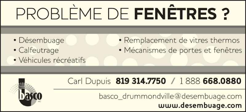 Basco d sembuage drummondville horaire d 39 ouverture 750 for Desembuage de fenetre