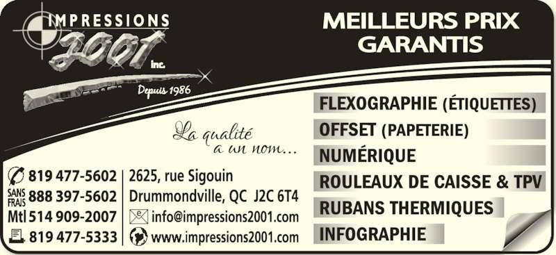 Impressions 2001 (819-477-5602) - Annonce illustrée======= -