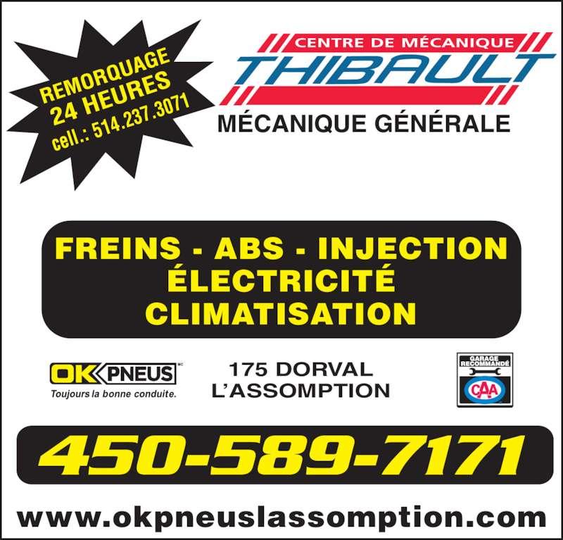 OK Pneus (450-589-7171) - Annonce illustrée======= - CENTRE DE MÉCANIQUE FREINS - ABS - INJECTION ÉLECTRICITÉ CLIMATISATION 175 DORVAL L'ASSOMPTION www.okpneuslassomption.com 514.2 37.30 71 450-589-7171