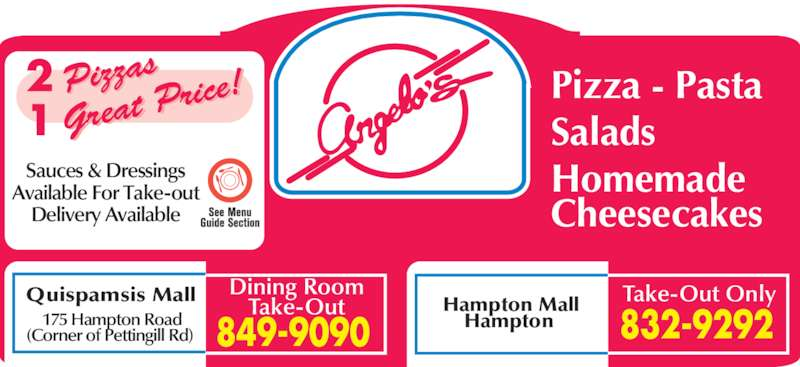 Angelo's Pizza & Pasta (506-849-9090) - Annonce illustrée======= - Hampton Mall Hampton Take-Out OnlyDining RoomTake-OutQuispamsis Mall 175 Hampton Road (Corner of Pettingill Rd) Pizza - Pasta Salads  Homemade Cheesecakes Sauces & Dressings Available For Take-out Delivery Available
