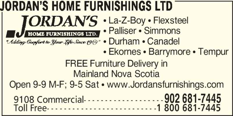 Jordan's Home Furnishings Ltd (902-681-7445) - Annonce illustrée======= -