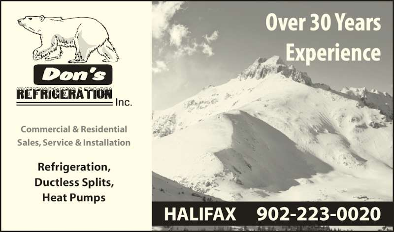 Don's Refrigeration Inc (902-223-0020) - Display Ad - Sales, Service & Installation Refrigeration, Ductless Splits, Commercial & Residential Heat Pumps HALIFAX     902-223-0020