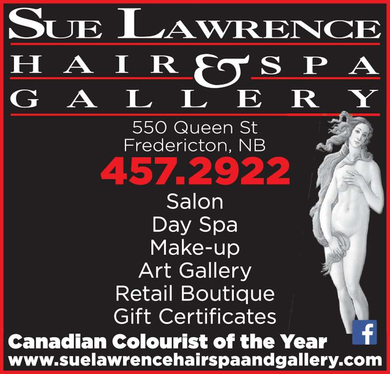 Sue Lawrence Hair Spa and Gallery (506-457-2922) - Display Ad -