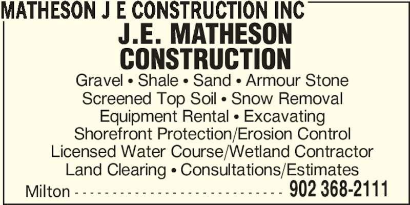 J E Matheson Construction Inc (902-368-2111) - Annonce illustrée======= -