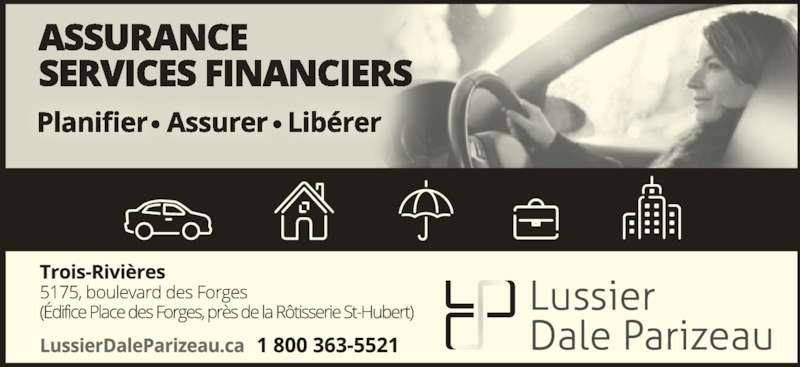 Lussier Dale Parizeau Assurances et Services Financiers (819-379-8958) - Annonce illustrée======= -