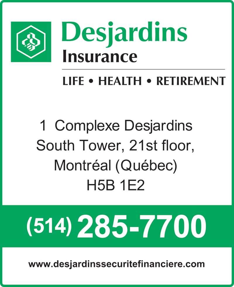 Desjardins insurance opening hours montr al qc for Desjardins quebec