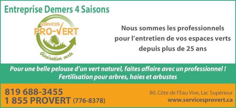 Entreprise demers 4 saisons inc servicespro vert for Tarif horaire entretien espace vert