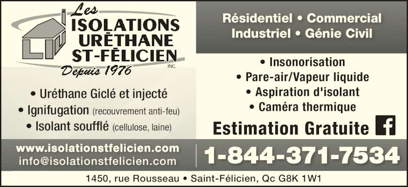 isolation urethane st felicien inc horaire d 39 ouverture 1450 rue rousseau saint f licien qc. Black Bedroom Furniture Sets. Home Design Ideas