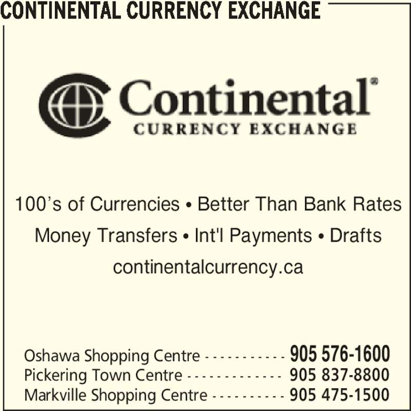 Continental Currency Exchange (905-576-1600) - Annonce illustrée======= -