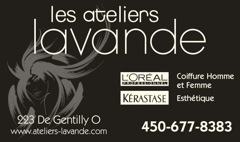 Les Salon de coiffure Ateliers Lavande (450-677-8383) - Annonce illustrée======= - 223 De Gentilly O www.ateliers-lavande.com 450-677-8383 Coiffure Homme et Femme Esthétique